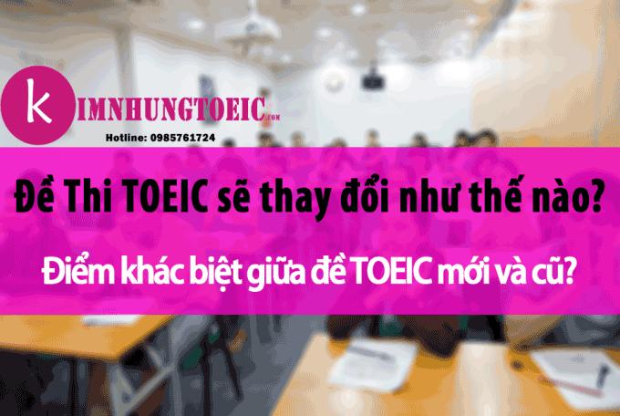 Sự thay đổi của cấu trúc đề thi toeic IIG Việt Nam