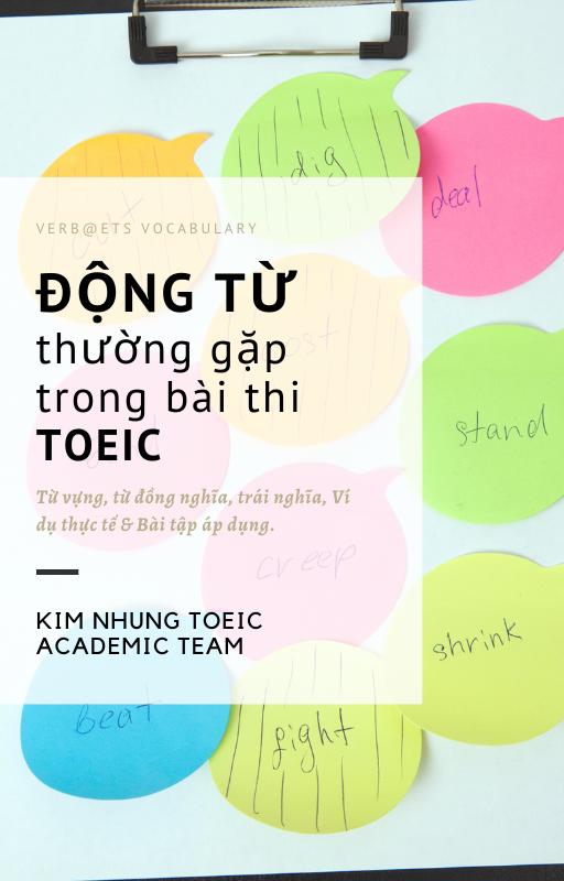 động từ thường gặp trong bài thi TOEIC