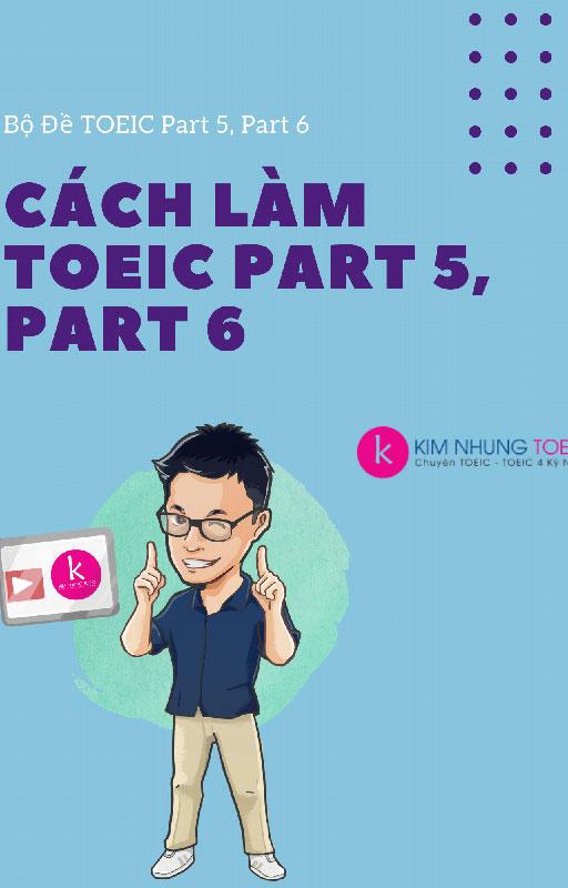 Cách Làm TOEIC Part 5,6