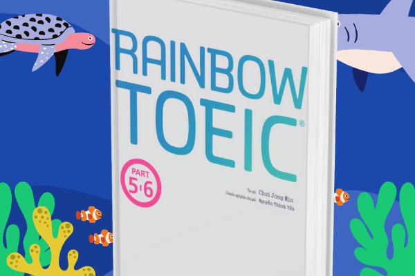 Sách Rainbow TOEIC Part 5,6