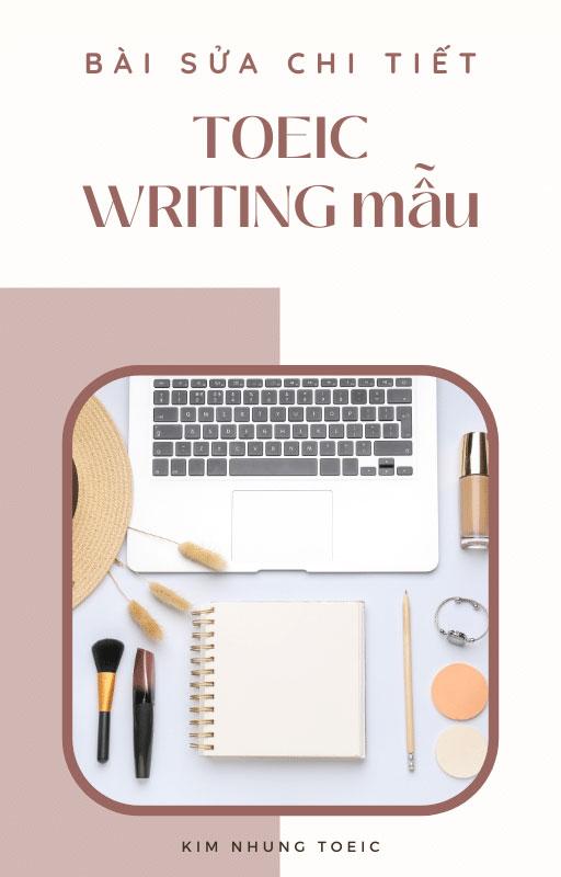 Bài sửa chi tiết đề thi TOEIC Writing mẫu